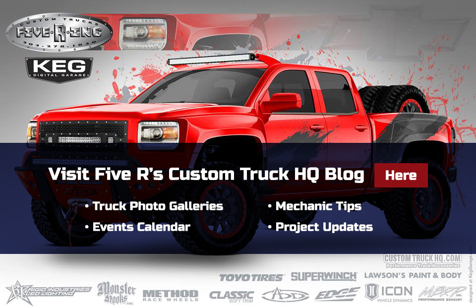 Visit Five R's Custom Truck HQ Blog here
